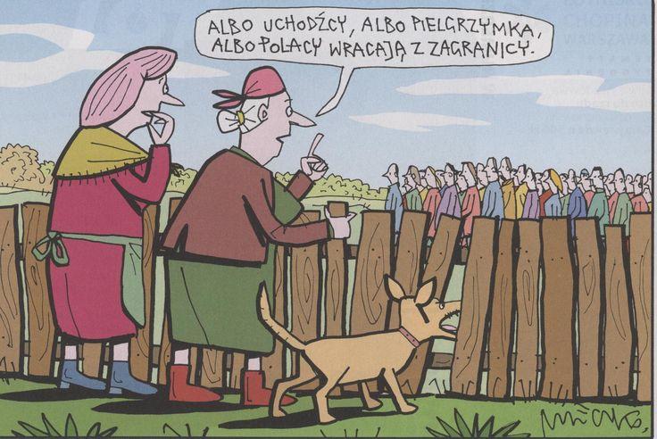 """""""O son refugiados o peregrinos, o bien polacos que vuelven del extranjero""""  A. Mleczko"""
