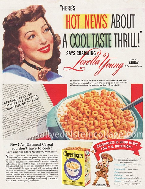 Lovely yesteryear starlet Loretta Young promoting Cheerioats cereal during the 40s.