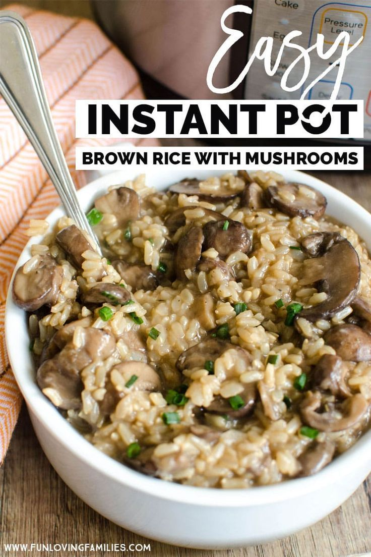 Instant Brown Rice with Mushrooms and Mushrooms – Fun Families   – Vegan Recipes