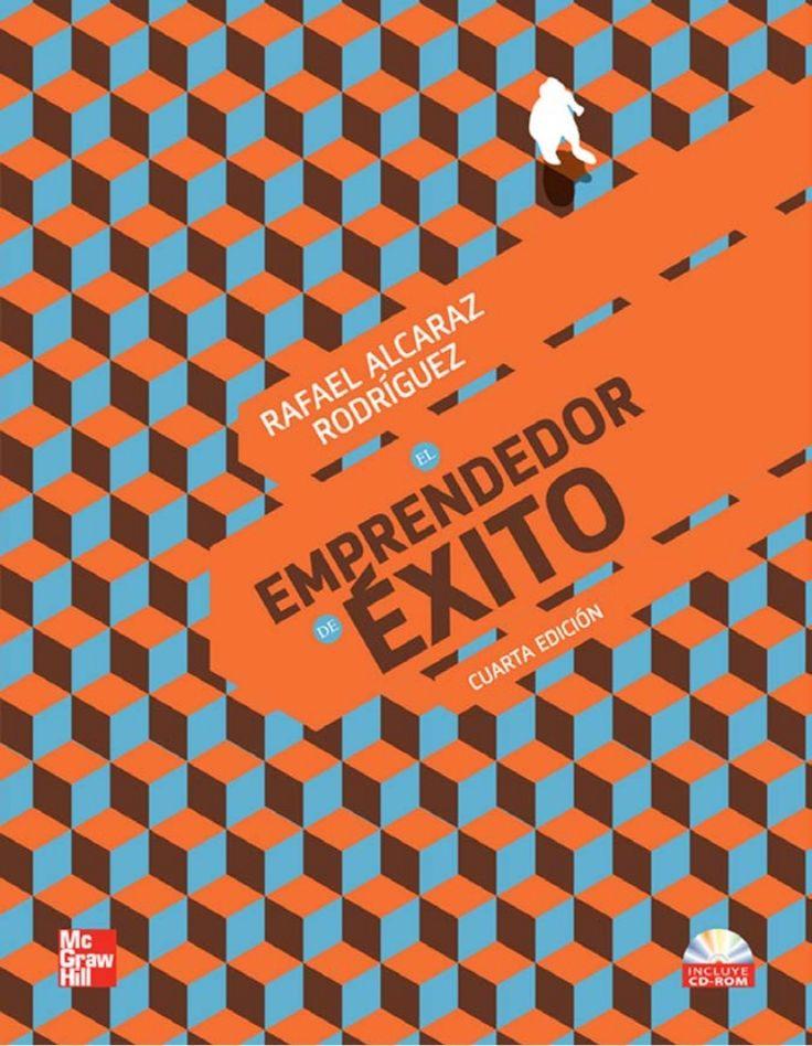 El emprendedor de xito 4ta Edicion Rafael Alcaraz