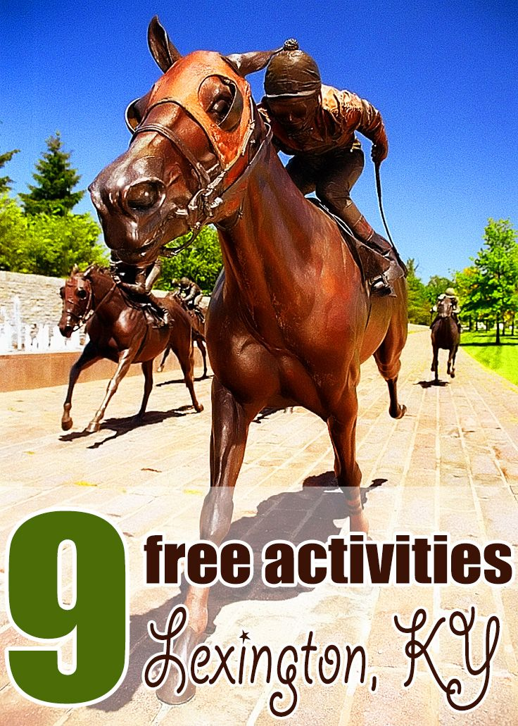 Horse-lovers aren't the only ones who will enjoy these free activities in Lexington, Kentucky!