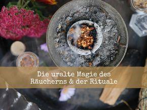 Wie heiliger Rauch & Rituale dich verändern können