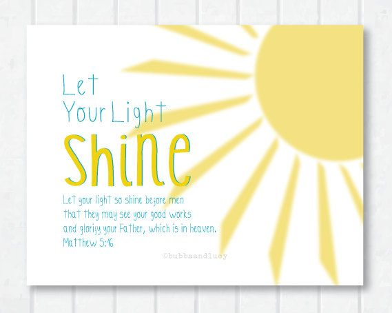 Quotes About Shining Light: Let Your Light Shine Sunshine Scripture Print With Matthew