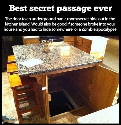 secret passage in the kitchen. I want one just for the hell of it :)
