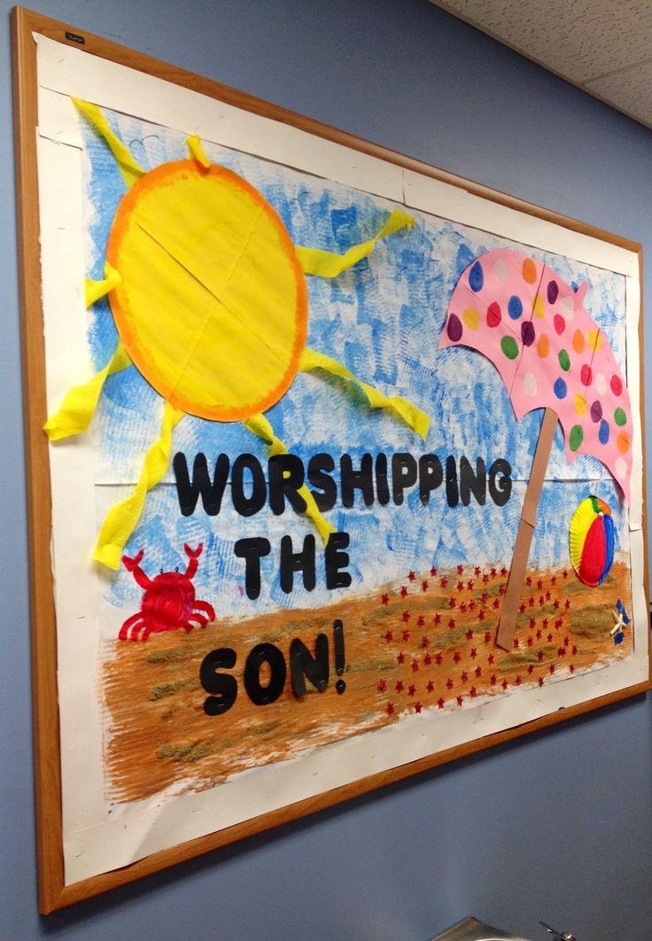 """Worshipping the """"son""""! Christian daycare bulletin board"""