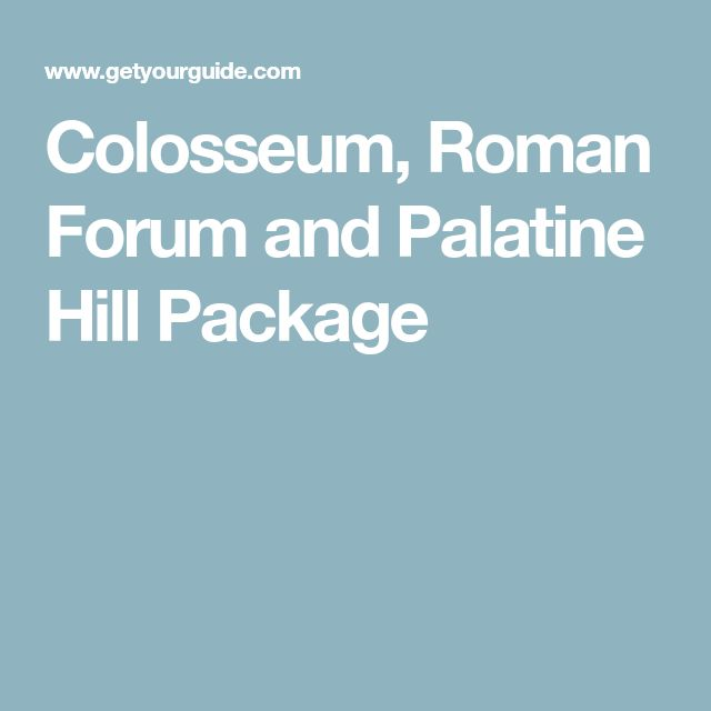 Colosseum, Roman Forum and Palatine Hill Package