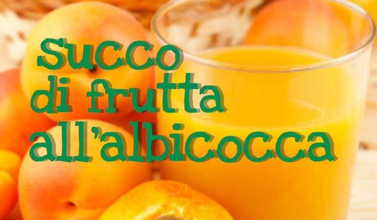 Succo di frutta all'albicocca fatto in casa. Ricetta per il succo di frutta naturale, senza conservanti e senza additivi, da consumare subito o conservare