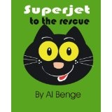 Superjet to the rescue (The Adventures of Superjet) (Kindle Edition)By Al Benge