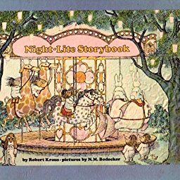 The night-lite storybook: Robert Kraus, N. M. Bodecker: 9780525615231: Amazon.com: Books