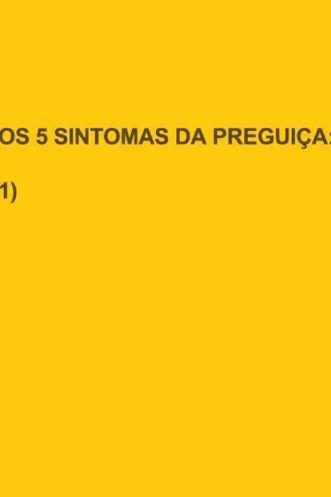 5 sintomas da preguiça...   wwww.blogchegadebagunca.com.br