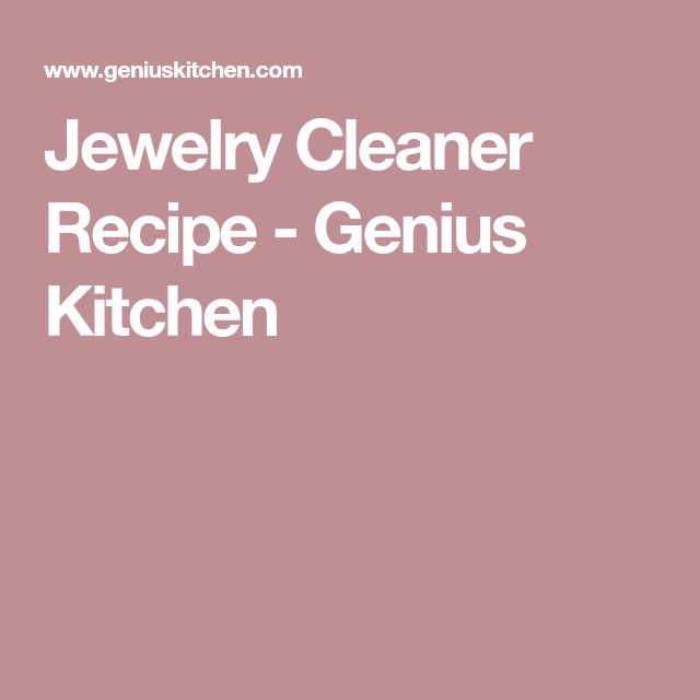 Jewelry Cleaner Recipe - Genius Kitchen