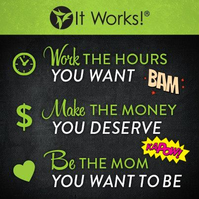 Become an It Works Distributor! Earn what you're worth and join my TEAM! I'm here to help you stay home with your babies!  http://hotmamabodywrap.com/become-an-it-works-distributor