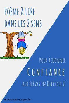Poème à lire dans les 2 sens pour redonner confiance aux élèves en tough…
