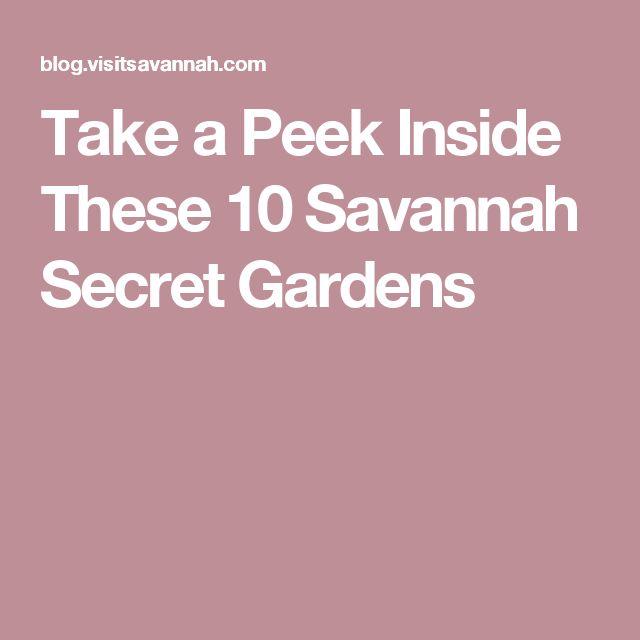 Take a Peek Inside These 10 Savannah Secret Gardens