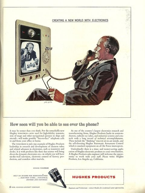 """In this ad from the March, 1957 issue of Scientific American we see John Q. Businessman making a """"face to face"""" telephone call. The ad declares that thanks to the Hughes Tonotron and other products from the Hughes Aircraft Company people will soon see """"on the wall television, electronic control of factory production, and countless other marvels."""""""