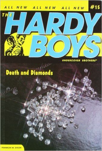 Death and Diamonds (Hardy Boys All New Undercover Brothers #15)
