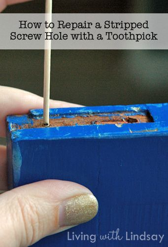 How to Repair a Stripped Screw Hole with a Toothpick and Wood Glue - easy tip that's so good to know!