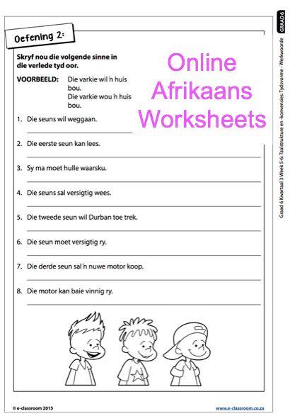 Grade 6 Online Afrikaans Worksheets, werkwoorde. For more worksheets visit www.e-classroom.co.za!