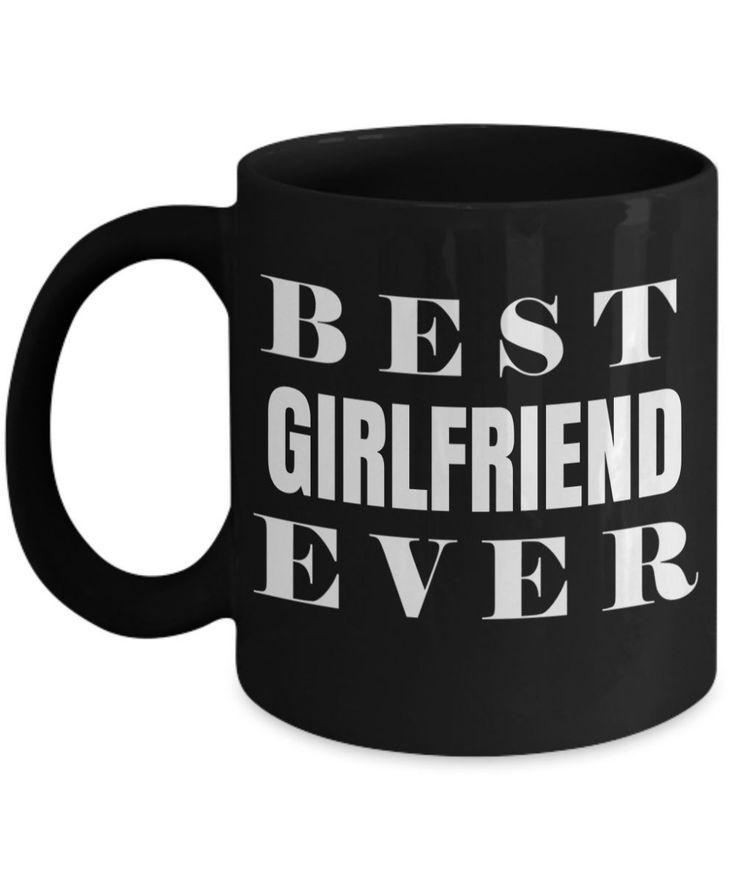 Girlfriend Gift Ideas - Best Girlfriend Birthday Gift - Girlfriend Gifts For Anniversary - Girlfriend Mug - Best Girlfriend Ever #girlfriendbirthday