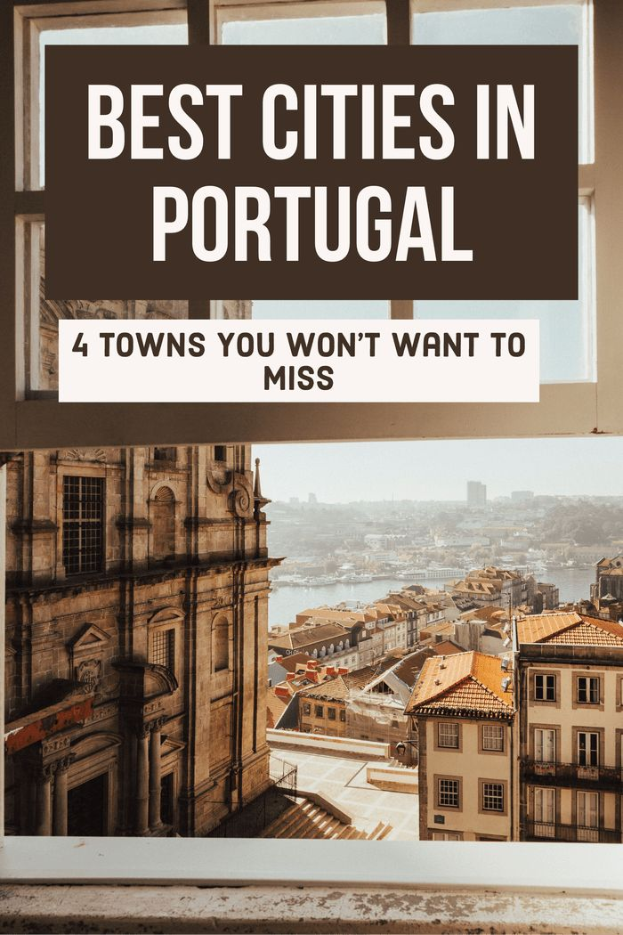 4 Of The Best Cities In Portugal You Need To Visit | Portugal Travel Tips | Best Things To Do In Portugal | Best Beaches In Portugal | Portugal For First Timers | What Not To Miss In Portugal #traveltips #portugal #lisbon #portugaltravel