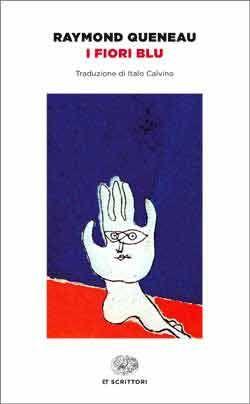 Raymond Queneau, I fiori blu, ET Scrittori