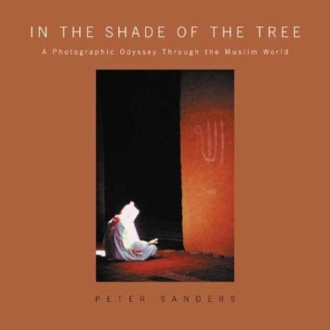 42 best new products images on pinterest bookstores islamic and in the shade of the tree a photographic odyssey through the muslim world fandeluxe Gallery