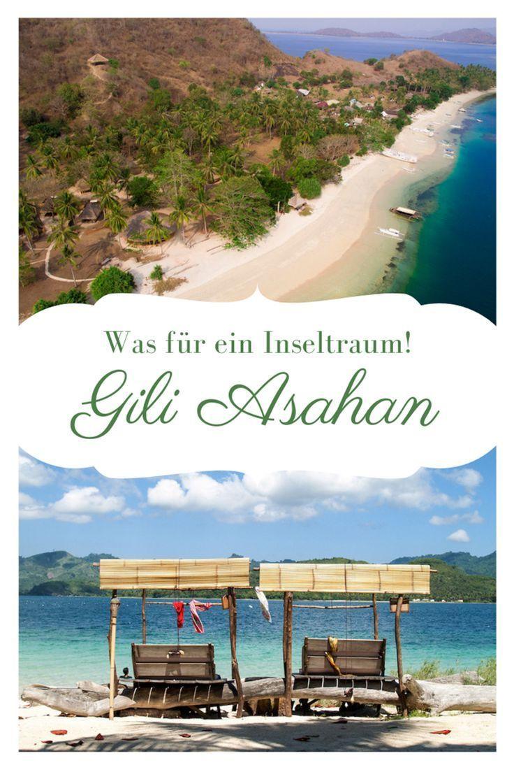 Gili Asahan Lombok Eine Winzige Insel Zum Abschalten Indonesien Rundreise Reisetipps Bali Indonesia Lombok Bali