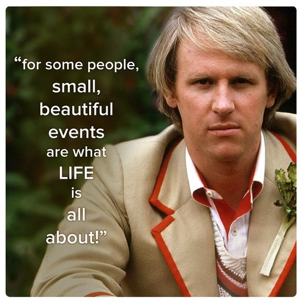 Fifth Doctor (Peter Davison) | Community Post: 11 Best Quotes Of The First 11 Doctors