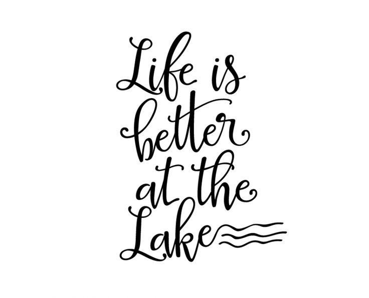 Free Svg Cut File Life Is Better At The Lake Cricut