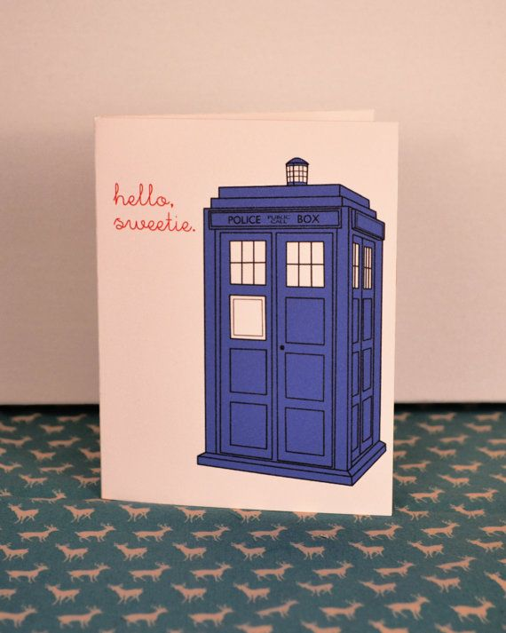 """Hello Whello Wgo To Www Bing Com: Hello, Sweetie."""" Dr. Who Inspired Tardis Card- Card, Blank"""