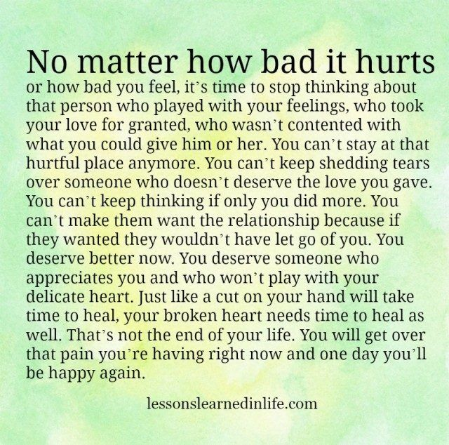 Lessons Learned in Life | You deserve better now.