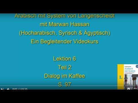 Arabischkurs online 021 :: Lektion 6 Teil 2. Arabisch mit System von Langenscheidt - YouTube