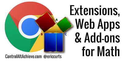 20 Chrome Extensions, Web Apps, and Add-ons for Math