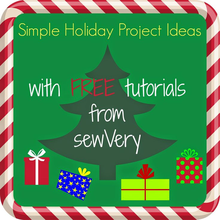 sewVery: sewVery Simple Holiday Project Ideas