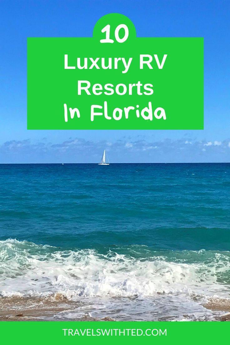 Best Rv Resorts In Florida In 2020 Rv Parks In Florida Florida Resorts Luxury Rv Resorts