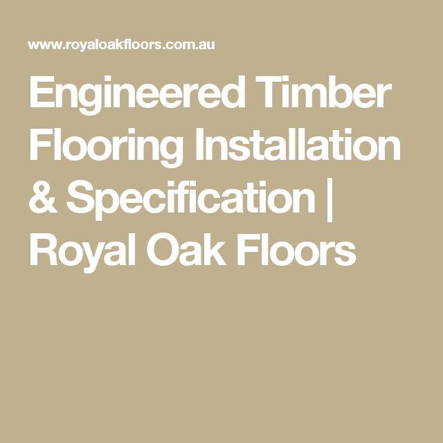 Engineered Timber Flooring Installation & Specification   Royal Oak Floors