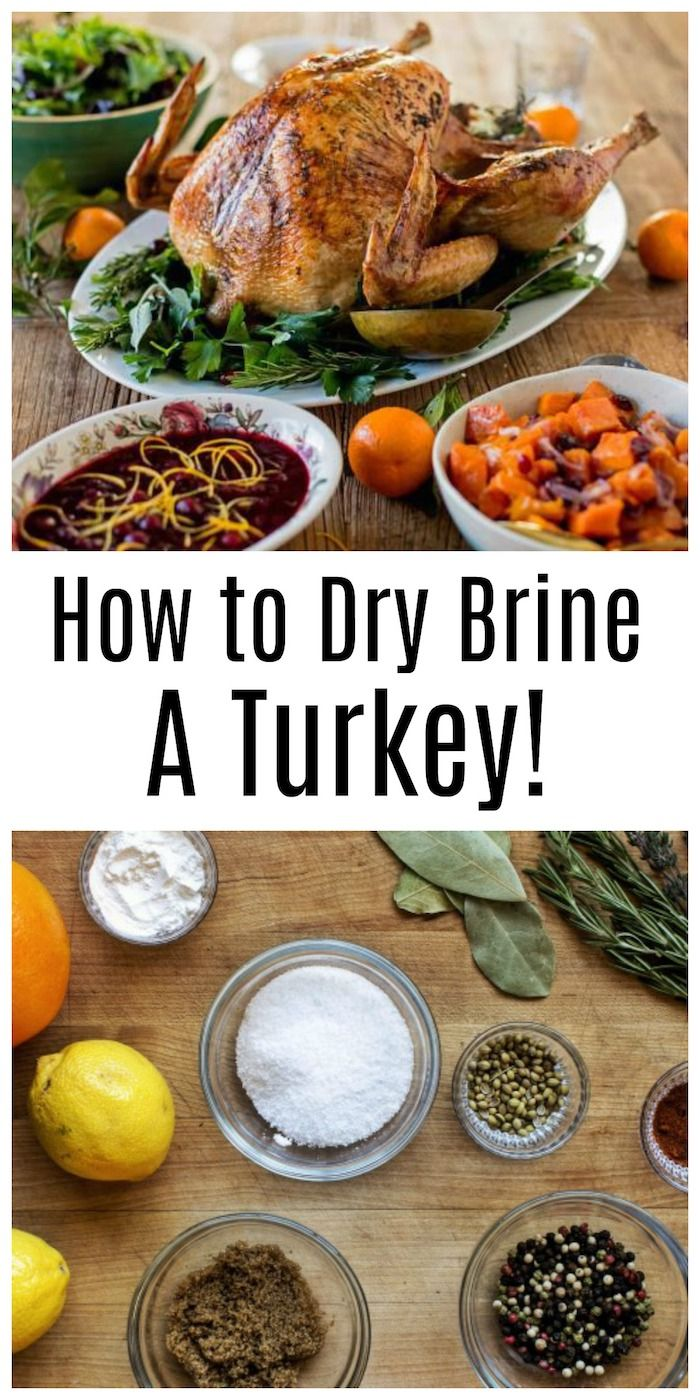 How To Dry Brine A Turkey Recipe The Organic Kitchen Pinterest Cooking Recipes And Turkey