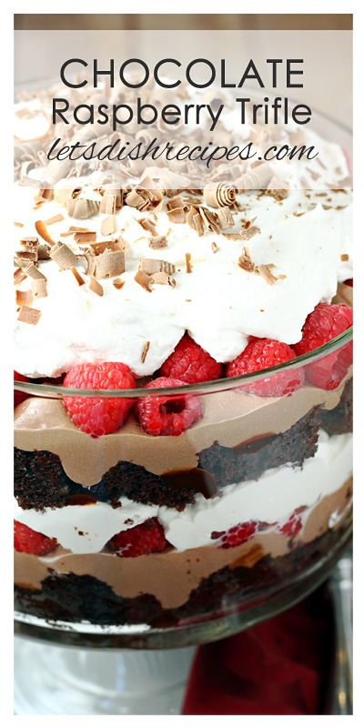 Chocolate Raspberry Trifle Recipe | Layers of chocolate cake, chocolate mousse, whipped cream and raspberries make up this impressive dessert.