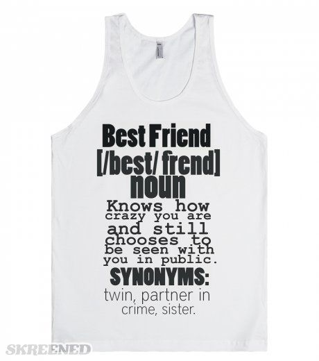 best best friend synonym ideas form synonym  best friend definition best friend knows how crazy you are and still chooses to