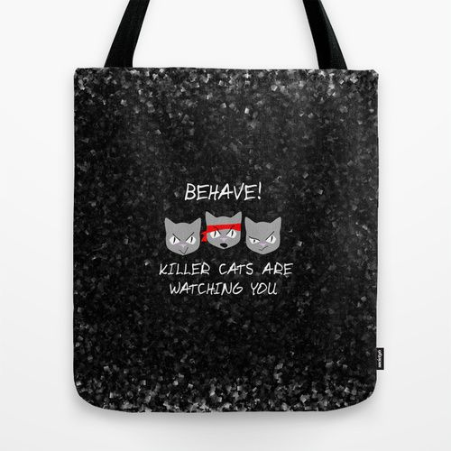 Killer Cats Are Watching Tote Bag
