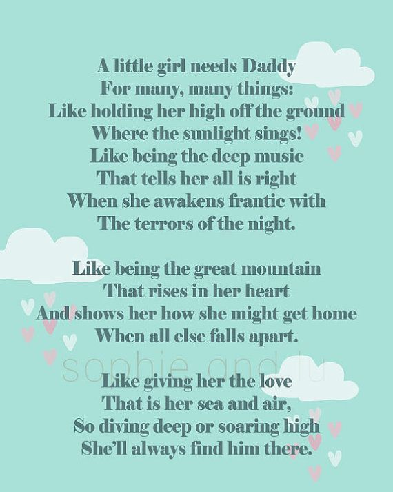 walk a little slower daddy poem | Daddys Little Girl Poems For Fathers Day Father's day daddy quote,