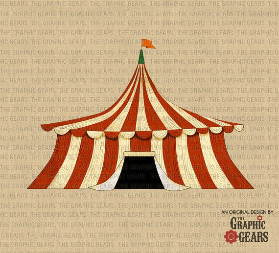 Circus Tent Clip Art - Vintage Tent the Big Top Clip Art (personal or commercial use) - INSTANT DOWNLOAD  (LD)