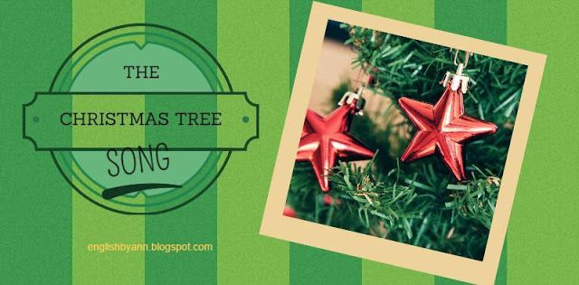 English by Ann: Christmas Tree Song