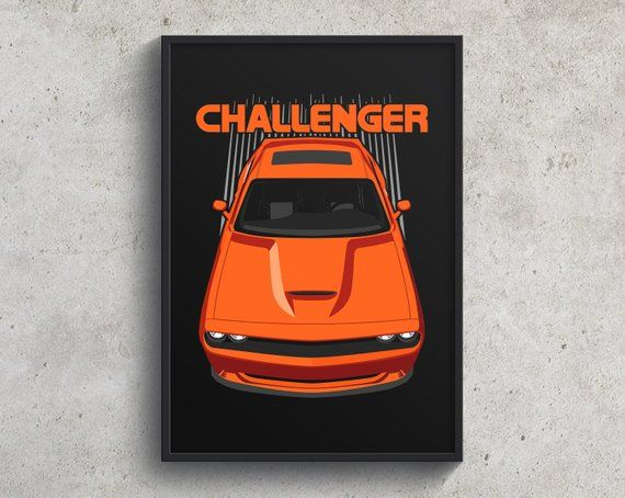Dodge Challenger Srt 2015 To 2018 Poster Orange Challenger Etsy Dodge Challenger Dodge Challenger Srt Hellcat Challenger