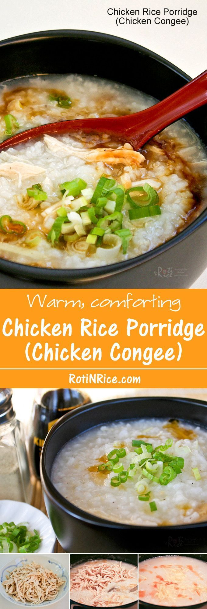 This simple and tasty Chicken Rice Porridge (Chicken Congee) is so easy to prepare. It makes a delicious breakfast and is a bowl of comfort any time of the day.   http://RotiNRice.com