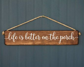 Life is better on the porch  Rustic  Wood Signs  by RedRoanSigns