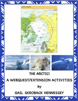 "The Arctic!Geographical web quest which introduces kids to the  region of the Earth known as the Arctic. There are 14 web quests(with lots of information in the questions),  Did You Know? facts, comprehension questions(including several ""thought question""), a teacher page with a number of extension activities, additional links and key.Great for a Friday activity, before a vacation, or when you are looking for a geography resource."