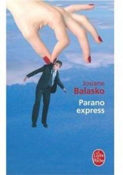 Parano express par Josiane Balasko