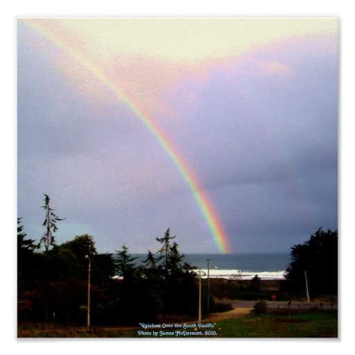 """Rainbow Over the South Pacifi..."