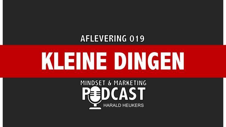 Het zijn vaak de kleine dingen bij elkaar opgeteld die het verschil maken. In deze podcast vertel ik hoe je hier voordeel mee kan behalen.